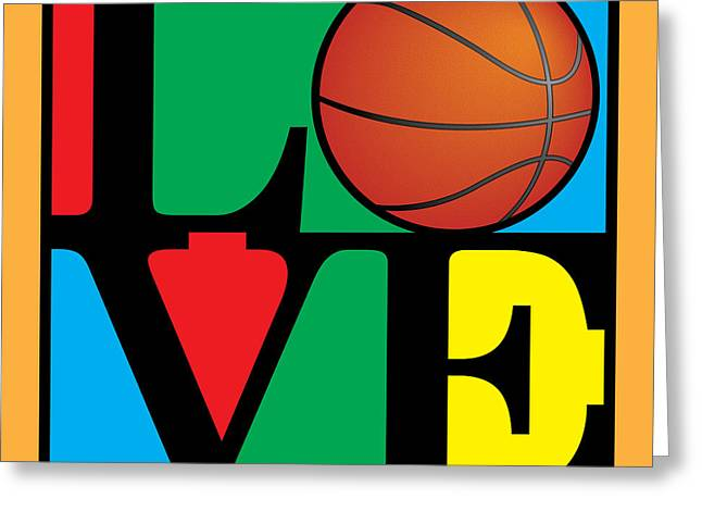 Baseball Art Digital Art Greeting Cards - Love Basketball Greeting Card by Gary Grayson