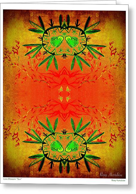 We Are All One Digital Greeting Cards - Love Blossom Sun Greeting Card by Roxy Hurtubise