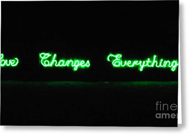Love Changes Everything Greeting Card by Agnieszka Ledwon