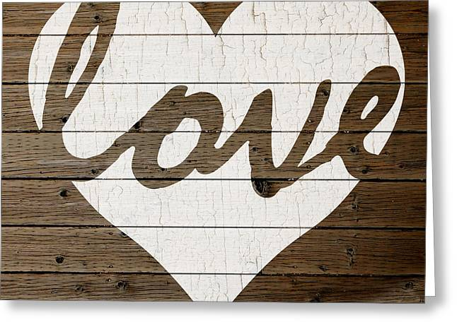 Painted Wood Mixed Media Greeting Cards - Love Heart Hand Painted Sign Peeling Paint White on Brown Wood Background Greeting Card by Design Turnpike