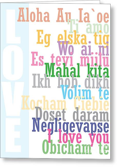Love In Different Languages Greeting Card by Liesl Marelli