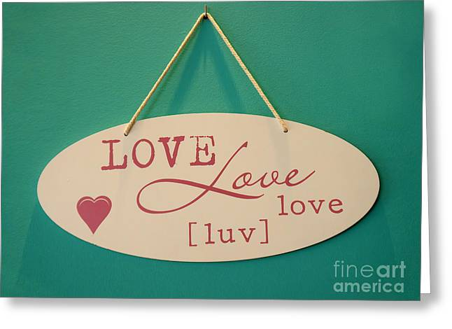 Adjectives Greeting Cards - Love is all you need Greeting Card by Gillian Singleton
