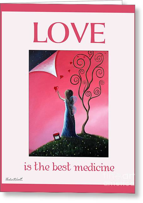 Faery ists Paintings Greeting Cards - Love Is The Best Medicine by Shawna Erback Greeting Card by Shawna Erback