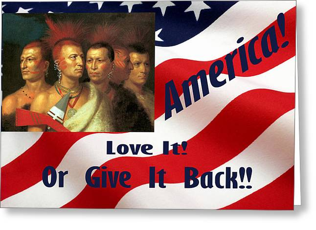 Political Statement Greeting Cards - Love It Or Give It Back 2 Greeting Card by Floyd Snyder