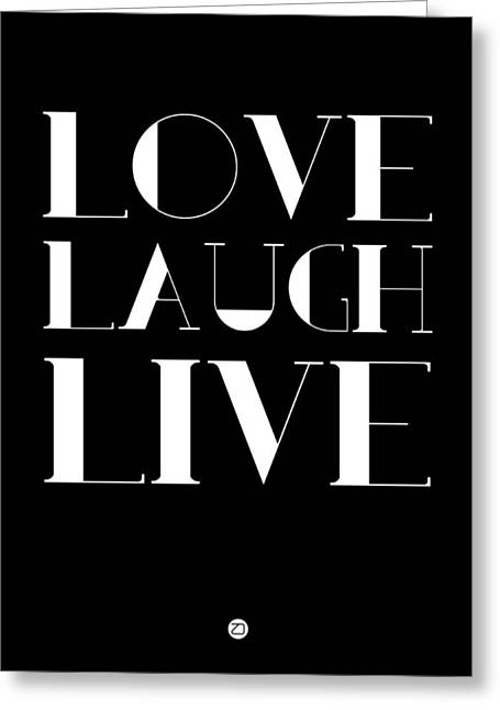 Laughs Greeting Cards - Love Laugh Live Poster 1 Greeting Card by Naxart Studio