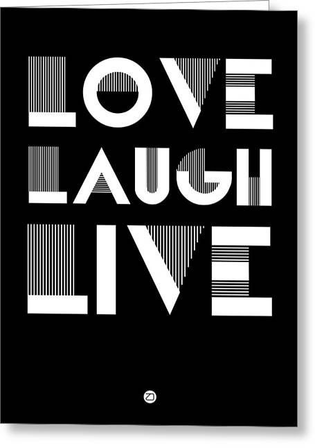 Laughs Greeting Cards - Love Laugh Live Poster 2 Greeting Card by Naxart Studio