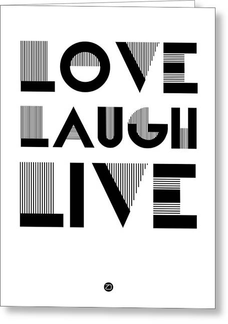 Live Music Digital Art Greeting Cards - Love Laugh Live Poster 3 Greeting Card by Naxart Studio