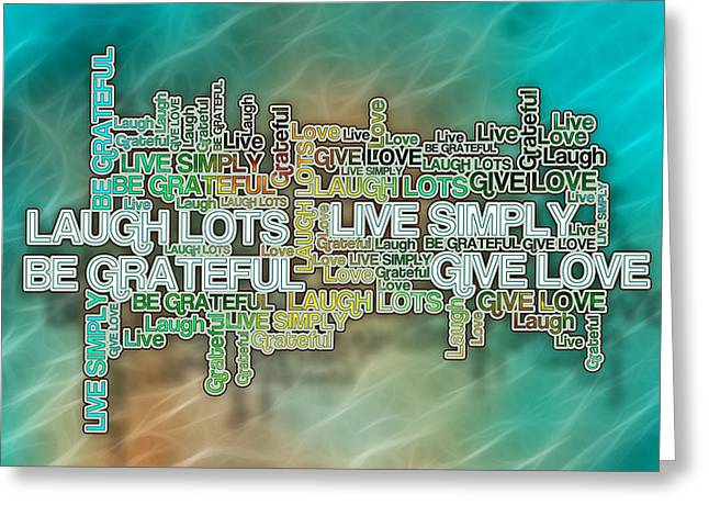 Laws Of Thought Greeting Cards - Love Live Laugh Grateful - Positive Affirmations Greeting Card by Digital Moments