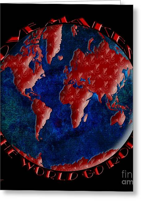 America The Continent Mixed Media Greeting Cards - Love Makes The World Go Round 2 Greeting Card by Andee Design