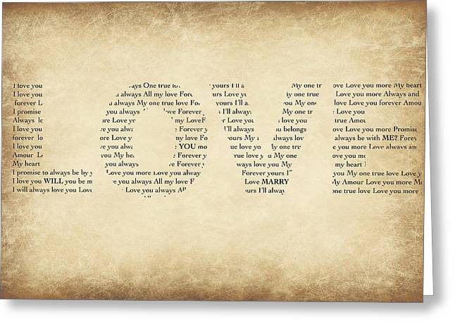 Will You Marry Me Greeting Cards - Love old paperWill You Marry Me? Hidden Message 5 Greeting Card by Christine Aylen