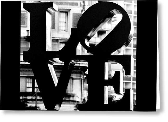 Love Philadelphia Black And White  Greeting Card by Terry DeLuco