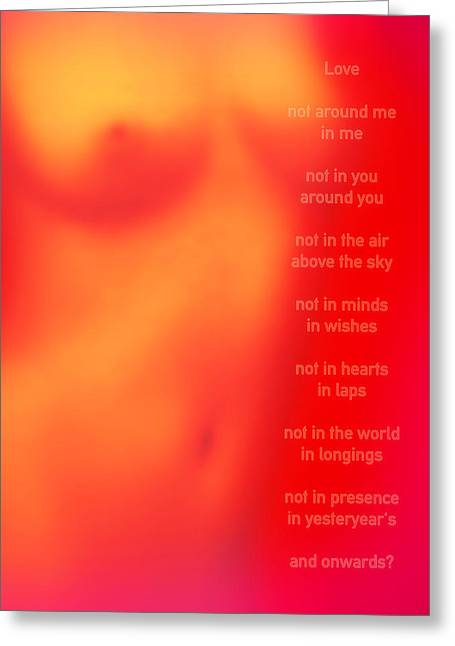 Love Poem Greeting Card by Li   van Saathoff
