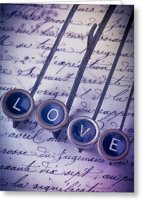 Pen Photographs Greeting Cards - Love Type On Old Letter Greeting Card by Garry Gay