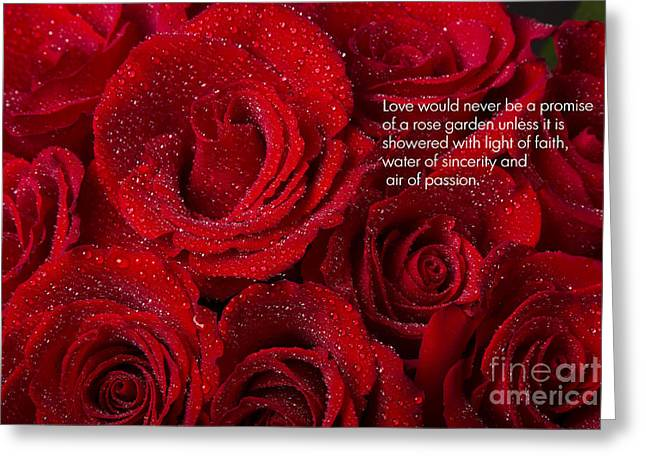 Celebration Art Print Greeting Cards - Love Would Never Be a Promise of a Rose Garden Greeting Card by James BO  Insogna