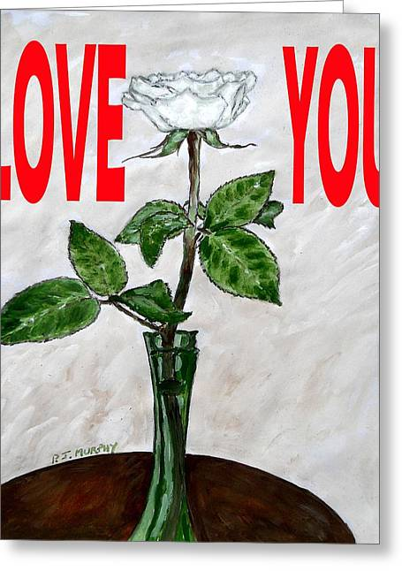 European work Mixed Media Greeting Cards - Love You 16 Greeting Card by Patrick J Murphy