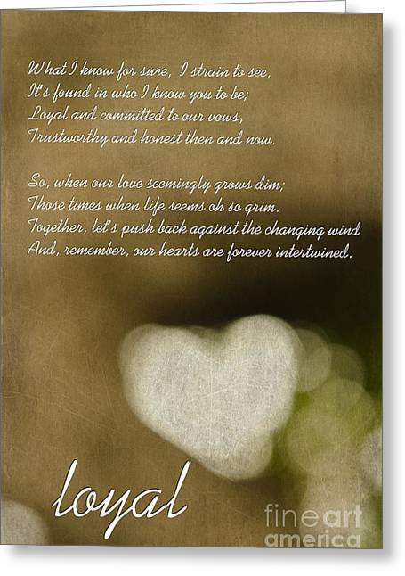 Loyality Greeting Cards - Loyal Greeting Card by MaryJane Armstrong