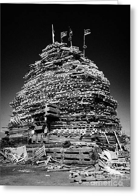 Protest Greeting Cards - Loyalist 11th Night Bonfire Built On Newtownards Road In Belfast Northern Ireland Greeting Card by Joe Fox
