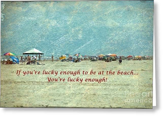 Ken Williams Greeting Cards - Lucky Enough Greeting Card by Ken Williams