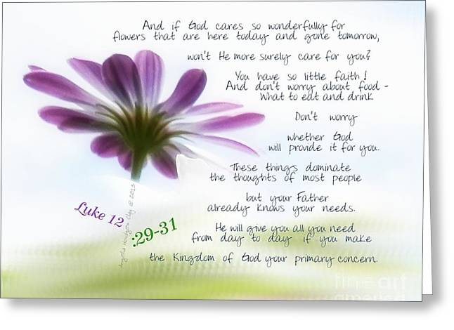 Luke12 By Angelia Clay Greeting Card by Angelia Hodges Clay