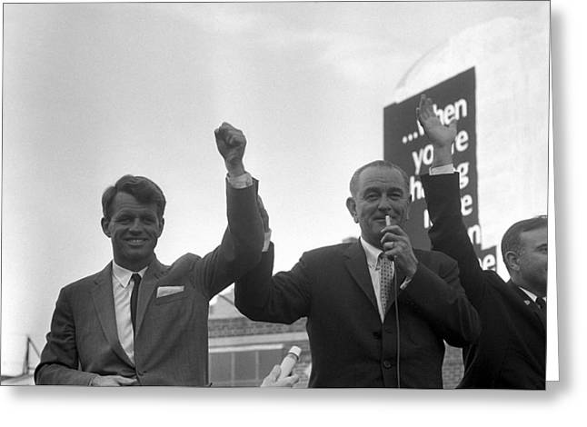 Democratic Party Greeting Cards - Lyndon Johnson With Robert Kennedy Greeting Card by War Is Hell Store