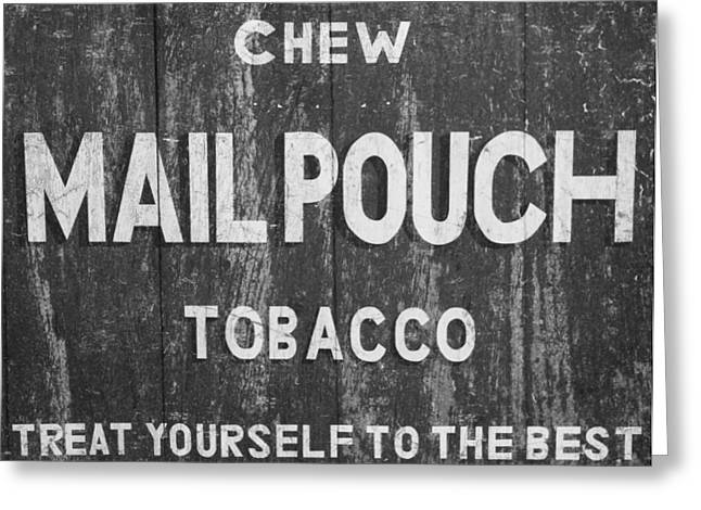 Smoker Greeting Cards - Mail Pouch Tobacco Black And White Greeting Card by Dan Sproul
