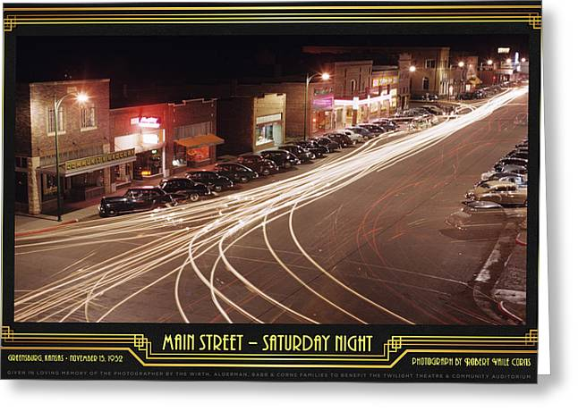 Main Street Greeting Cards - Main Street - Saturday Night Greeting Card by Robert Vaile Corns