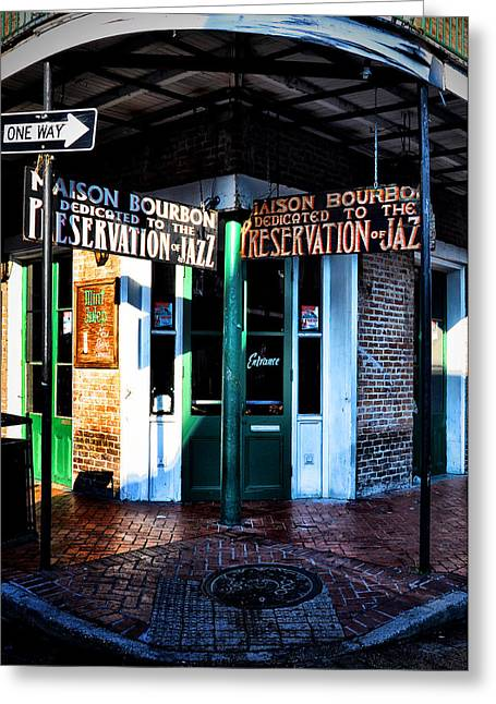 Maison Greeting Cards - Maison Bourbon Dedicated to the Preservation of Jazz Greeting Card by Bill Cannon