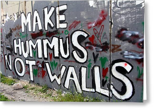 Holy Land Drawings Greeting Cards - Make Hummus Not Walls Greeting Card by Munir Alawi