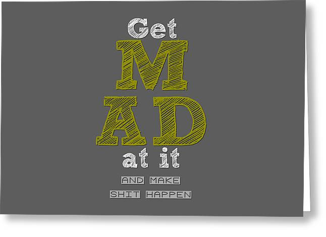 Get Greeting Cards - Make It Happen Greeting Card by Brandon Addis