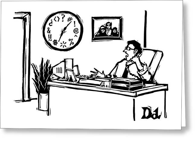 Man In Office Looking At A Clock And The Numbers Greeting Card by Drew Dernavich