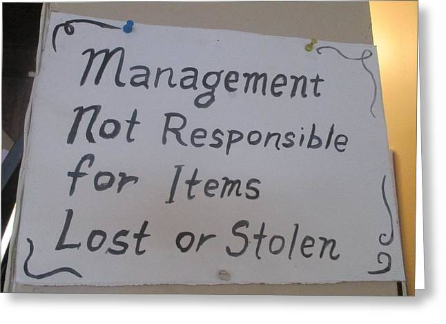 Steal Posters Greeting Cards - Management Not Responsible For Items Lost Or Stolen Greeting Card by David Lovins