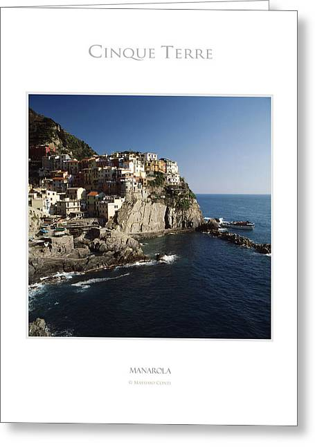 Landscape Posters Greeting Cards - Manarola Greeting Card by Massimo Conti