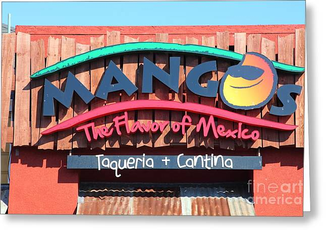 Cantina Greeting Cards - Mangos Restaurant at San Francisco California 5D26091 Greeting Card by Wingsdomain Art and Photography