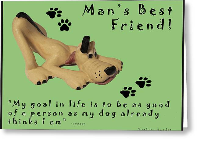 Animal Paw Print Greeting Cards - Mans Best Friend Greeting Card by Barbara Snyder