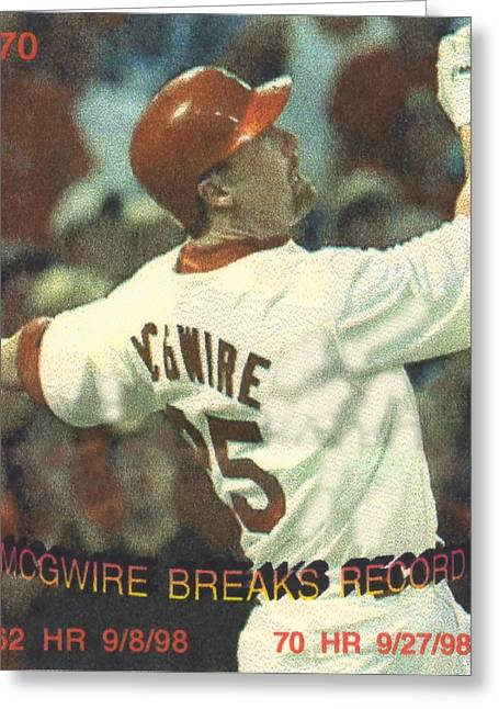 Mcgwire Greeting Cards - mark mcgwire breaking HR record Greeting Card by Pat Mchale