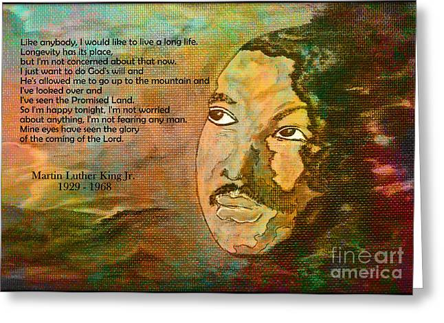 Martin Luther King Jr - I Have Been To The Mountaintop  Greeting Card by Ella Kaye Dickey