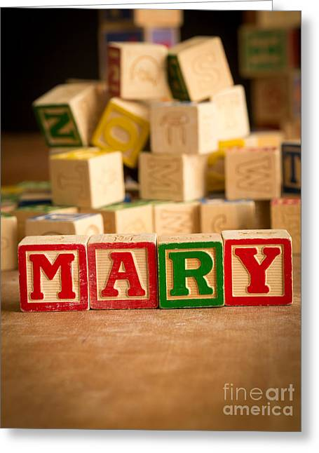 Wooden Alphabet Blocks Greeting Cards - MARY - Alphabet Blocks Greeting Card by Edward Fielding