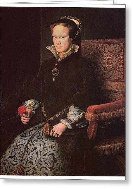 Queen Mary Paintings Greeting Cards - Mary I Queen of England Greeting Card by Antonis Mor