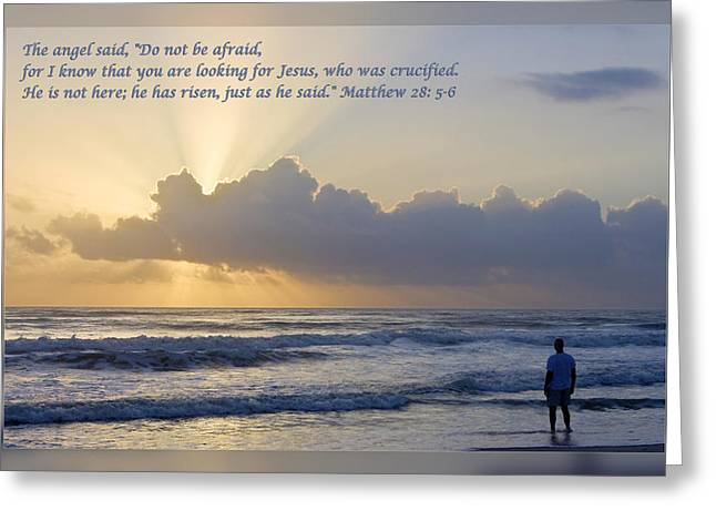 Gospel Of Matthew Greeting Cards - Matthew 28 5-6 Greeting Card by Dawn Currie
