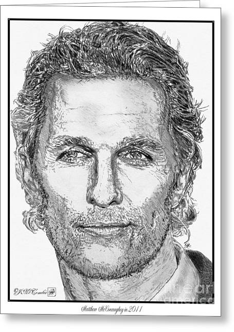 Fame Drawings Greeting Cards - Matthew McConaughey in 2011 Greeting Card by J McCombie