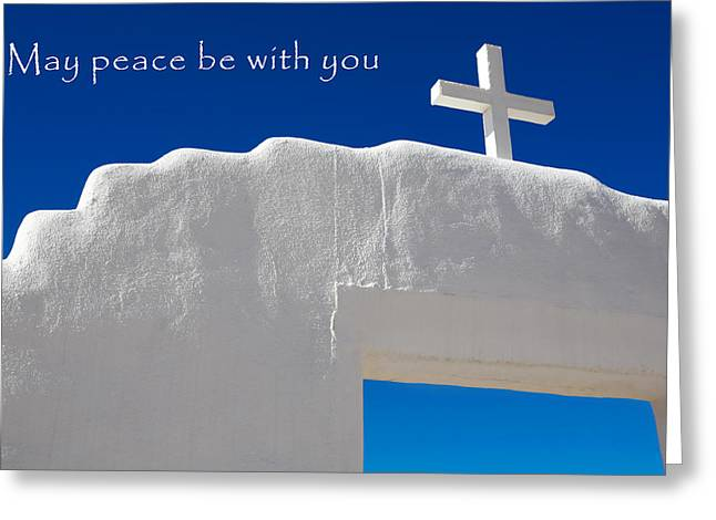 Gateway Church Greeting Cards - May peace be with you Greeting Card by Marilyn Hunt