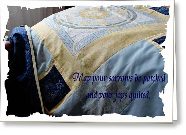 For Sale Tapestries - Textiles Greeting Cards - May Your Sorrows be Patched and Your Joys Quilted Greeting Card by Barbara Griffin