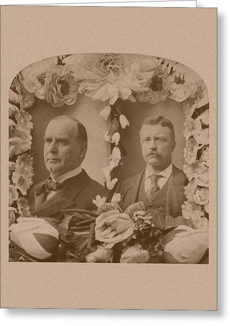 Williams Greeting Cards - McKinley and Roosevelt Greeting Card by War Is Hell Store