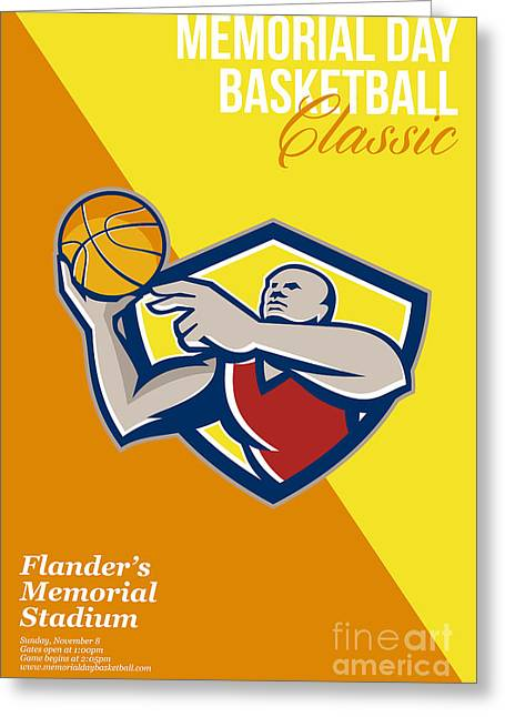 Lay Up Greeting Cards - Memorial Day Basketball Classic Poster Greeting Card by Aloysius Patrimonio