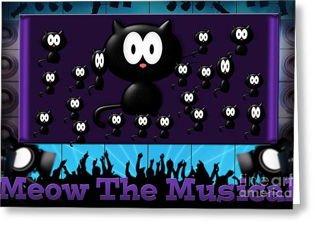 Installation Art Greeting Cards - Meow  The Musical Greeting Card by Tina M Wenger