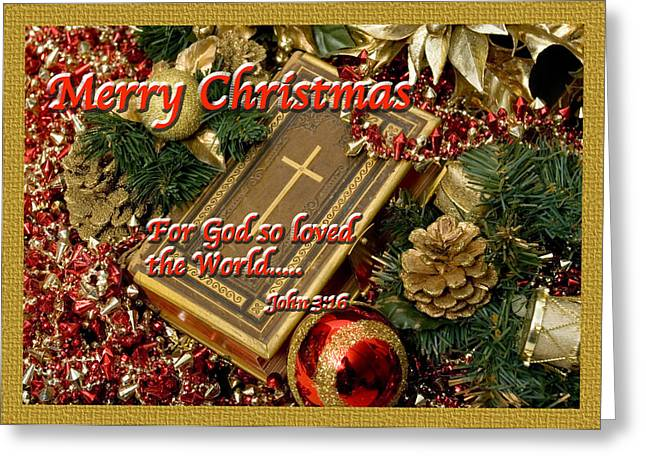Terry-wallace.artistwebsites.com Greeting Cards - Merry Christmas - John 3 v16 Greeting Card by Terry Wallace