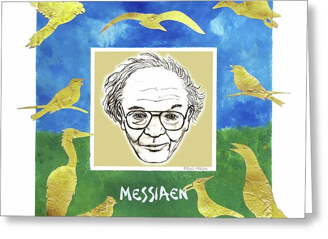 Birdwatcher Greeting Cards - Messiaen Greeting Card by Paul Helm