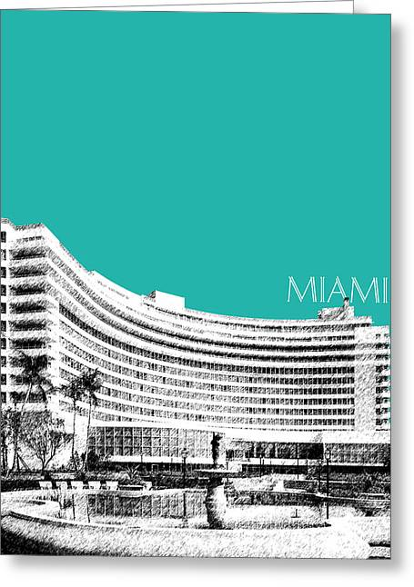 Florida Art Greeting Cards - Miami Skyline Fontainebleau Hotel - Teal Greeting Card by DB Artist