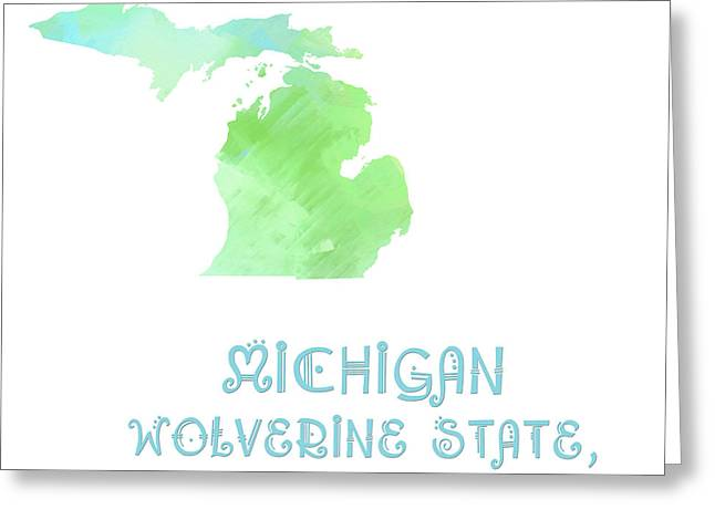 State Phrase Greeting Cards - Michigan  - Wolverine State - Great Lakes State - Map - State Phrase - Geology Greeting Card by Andee Design