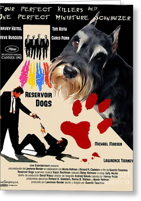 Reservoir Dogs Greeting Cards - Miniature Schnauzer Art Canvas Print - Reservoir Dogs Movie Poster Greeting Card by Sandra Sij